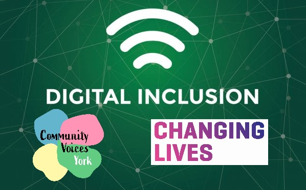 Digital inclusion with wifi logo on a green background showing linked dots. Community Voices Logo and Changing Lives Logo at the bottom